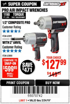 "Harbor Freight Coupon 1/2"" COMPOSITE PRO EXTREME AIR IMPACT WITH 2"" ANVIL Lot No. 63800 Valid Thru: 2/24/19 - $127.99"