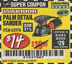 Harbor Freight Coupon WARRIOR PALM DETAIL SANDER Lot No. 63976 Expired: 4/30/19 - $14