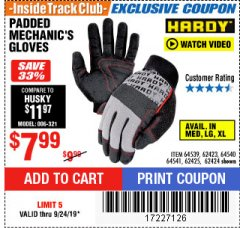 Harbor Freight ITC Coupon HARDY PADDED MECHANIC'S GLOVES Lot No. 64539/62424/64540/62425/64541/62423 Expired: 9/24/19 - $7.99
