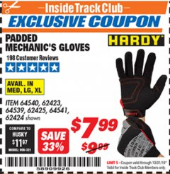 Harbor Freight ITC Coupon HARDY PADDED MECHANIC'S GLOVES Lot No. 64539/62424/64540/62425/64541/62423 Expired: 10/31/19 - $7.99