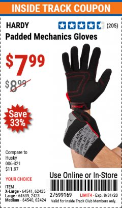 Harbor Freight ITC Coupon HARDY PADDED MECHANIC'S GLOVES Lot No. 64539/62424/64540/62425/64541/62423 Valid Thru: 8/31/20 - $7.99