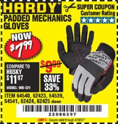 Harbor Freight Coupon HARDY PADDED MECHANIC'S GLOVES Lot No. 64539/62424/64540/62425/64541/62423 Expired: 6/30/20 - $7.99