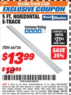 Harbor Freight ITC Coupon 5 FT. HORIZONTAL E-TRACK Lot No. 66726 Dates Valid: 12/31/69 - 10/31/18 - $13.99