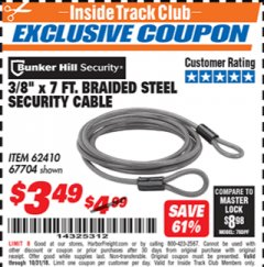 "Harbor Freight ITC Coupon 3/8"" X 7 FT. BRAIDED STEEL SECURITY CABLE Lot No. 62410 Dates Valid: 12/31/69 - 10/31/18 - $3.49"