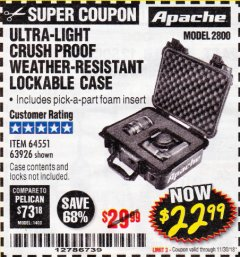 Harbor Freight Coupon ULTRA-LIGHT, CRUSH PROOF WEATHER-RESISTANT LOCKABLE CASE Lot No. 64551/63926 Expired: 11/30/18 - $22.99