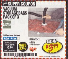 Harbor Freight Coupon VACUUM STORAGE BAGS PACK OF THREE Lot No. 63037/61242/95613 Expired: 10/31/19 - $3.99