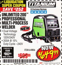 Harbor Freight Coupon TITANIUM UNLIMITED 200 PROFESSIONAL MULTIPROCESS WELDER Lot No. 64806 Valid Thru: 5/31/19 - $649.99