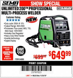 Harbor Freight Coupon TITANIUM UNLIMITED 200 PROFESSIONAL MULTIPROCESS WELDER Lot No. 64806 Expired: 11/24/19 - $649.99