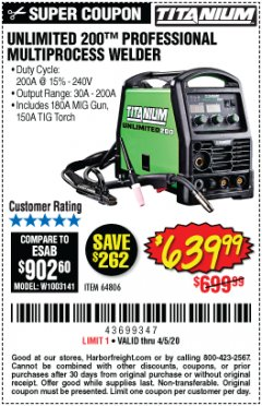 Harbor Freight Coupon TITANIUM UNLIMITED 200 PROFESSIONAL MULTIPROCESS WELDER Lot No. 64806 Valid Thru: 4/5/20 - $639.99