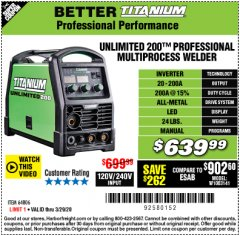 Harbor Freight Coupon TITANIUM UNLIMITED 200 PROFESSIONAL MULTIPROCESS WELDER Lot No. 64806 Expired: 3/29/20 - $639.99