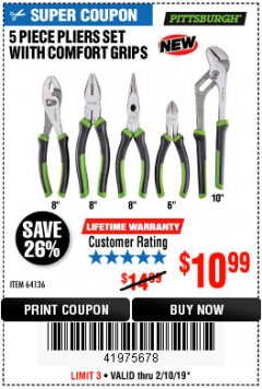 Harbor Freight Coupon 5-PIECE PLIERS SET WITH COMFORT GRIPS Lot No. 64136 Expired: 2/10/19 - $10