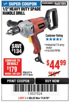 "Harbor Freight Coupon 1/2"" HEAVY DUTY SPADE HANDLE DRILL Lot No. 63116/63112 Expired: 11/4/18 - $44.99"