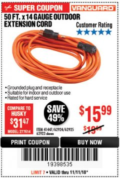 Harbor Freight Coupon 50 FT. x 14 GAUGE OUTDOOR EXTENSION CORD Lot No. 62923 Expired: 11/11/18 - $15.99