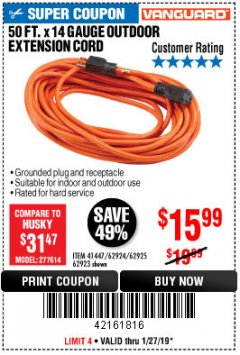 Harbor Freight Coupon 50 FT. x 14 GAUGE OUTDOOR EXTENSION CORD Lot No. 62923 Expired: 1/27/19 - $15.99