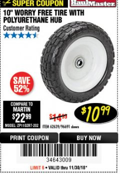 "Harbor Freight Coupon 10"" WORRY-FREE TIRE WITH POLYURETHANE HUB Lot No. 62639/96691 Expired: 11/30/18 - $10.99"