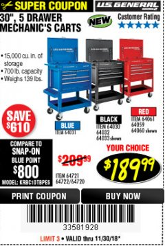"Harbor Freight Coupon 30"", 5 DRAWER MECHANIC'S CARTS (RED, BLUE & BLACK) Lot No. 64031/64033/64032/64030/61427/64059/64060/64061/63308/95272 Expired: 11/30/18 - $189.99"