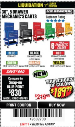 "Harbor Freight Coupon 30"", 5 DRAWER MECHANIC'S CARTS (ALL COLORS) Lot No. 64031/64030/64032/64033/64061/64060/64059/64721/64722/64720 Expired: 4/30/19 - $189.99"