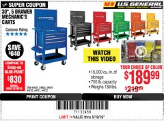 "Harbor Freight Coupon 30"", 5 DRAWER MECHANIC'S CARTS (ALL COLORS) Lot No. 64031/64030/64032/64033/64061/64060/64059/64721/64722/64720 Expired: 5/19/19 - $189.99"