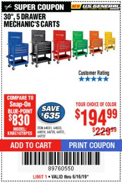 "Harbor Freight Coupon 30"", 5 DRAWER MECHANIC'S CARTS (ALL COLORS) Lot No. 64031/64030/64032/64033/64061/64060/64059/64721/64722/64720 Expired: 6/16/19 - $194.99"