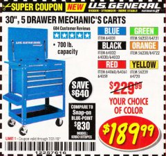 "Harbor Freight Coupon 30"", 5 DRAWER MECHANIC'S CARTS (ALL COLORS) Lot No. 64031/64030/64032/64033/64061/64060/64059/64721/64722/64720 Valid Thru: 7/31/19 - $189.99"