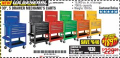 "Harbor Freight Coupon 30"", 5 DRAWER MECHANIC'S CARTS (ALL COLORS) Lot No. 64031/64030/64032/64033/64061/64060/64059/64721/64722/64720/56429 Valid Thru: 6/30/20 - $189.99"