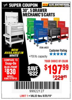 "Harbor Freight Coupon 30"", 5 DRAWER MECHANIC'S CARTS (ALL COLORS) Lot No. 64031/64030/64032/64033/64061/64060/64059/64721/64722/64720/56429 Expired: 8/25/19 - $197.99"