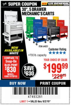 "Harbor Freight Coupon 30"", 5 DRAWER MECHANIC'S CARTS (ALL COLORS) Lot No. 64031/64030/64032/64033/64061/64060/64059/64721/64722/64720/56429 Expired: 9/2/19 - $199.99"