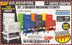 "Harbor Freight Coupon 30"", 5 DRAWER MECHANIC'S CARTS (ALL COLORS) Lot No. 64031/64030/64032/64033/64061/64060/64059/64721/64722/64720/56429 Valid Thru: 10/31/19 - $199.99"