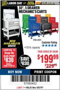 "Harbor Freight Coupon 30"", 5 DRAWER MECHANIC'S CARTS (ALL COLORS) Lot No. 64031/64030/64032/64033/64061/64060/64059/64721/64722/64720/56429 Expired: 9/8/19 - $199.99"