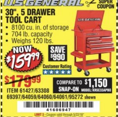 "Harbor Freight Coupon 30"", 5 DRAWER MECHANIC'S CARTS (ALL COLORS) Lot No. 64031/64030/64032/64033/64061/64060/64059/64721/64722/64720/56429 Expired: 5/22/18 - $159.99"