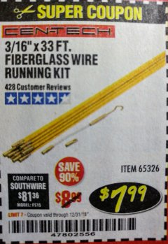 "Harbor Freight Coupon CEN-TECH 3/16""X33FT. FIBERGLASS WIRE RUNNING KIT Lot No. 65326 Expired: 12/31/18 - $7.99"