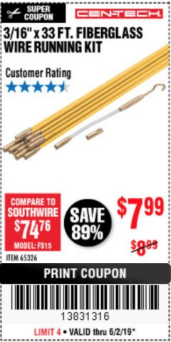 "Harbor Freight Coupon CEN-TECH 3/16""X33FT. FIBERGLASS WIRE RUNNING KIT Lot No. 65326 Expired: 6/2/19 - $7.99"