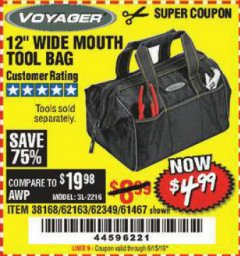 "Harbor Freight Coupon VOYAGER 12"" WIDE MOUTH TOOL BAG Lot No. 38168/62163/62349/61467 Valid Thru: 5/15/19 - $4.99"