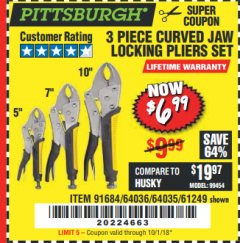 Harbor Freight Coupon 3 PIECE CURVED JAW LOCKING PLIERS SET Lot No. 91684/69341/61249/64035/64036 Expired: 10/1/18 - $6.99