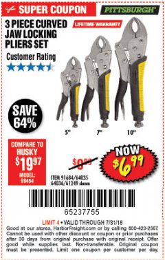 Harbor Freight Coupon 3 PIECE CURVED JAW LOCKING PLIERS SET Lot No. 91684/69341/61249/64035/64036 Expired: 7/31/18 - $6.99