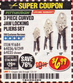 Harbor Freight Coupon 3 PIECE CURVED JAW LOCKING PLIERS SET Lot No. 91684/69341/61249/64035/64036 Expired: 7/31/19 - $6.99