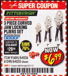 Harbor Freight Coupon 3 PIECE CURVED JAW LOCKING PLIERS SET Lot No. 91684/69341/61249/64035/64036 Expired: 8/31/19 - $6.99
