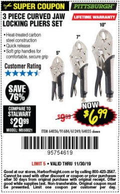 Harbor Freight Coupon 3 PIECE CURVED JAW LOCKING PLIERS SET Lot No. 91684/69341/61249/64035/64036 Expired: 11/30/19 - $6.99