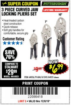 Harbor Freight Coupon 3 PIECE CURVED JAW LOCKING PLIERS SET Lot No. 91684/69341/61249/64035/64036 Expired: 12/8/19 - $6.99