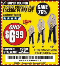 Harbor Freight Coupon 3 PIECE CURVED JAW LOCKING PLIERS SET Lot No. 91684/69341/61249/64035/64036 Valid Thru: 6/30/20 - $6.99