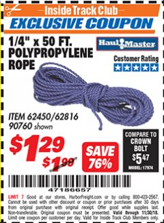 "Harbor Freight ITC Coupon 1/4"" X 50 FT. POLY ROPE Lot No. 90760/62450/62816 Expired: 11/30/18 - $1.29"