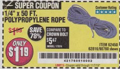 "Harbor Freight Coupon 1/4"" X 50 FT. POLY ROPE Lot No. 90760/62450/62816 Valid Thru: 11/7/19 - $1.19"