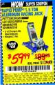 Harbor Freight Coupon RAPID PUMP 1.5 TON ALUMINUM RACING JACK Lot No. 68053/69252/60569/62160/62496/62516 Expired: 10/21/15 - $59.99