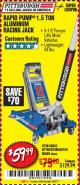 Harbor Freight Coupon RAPID PUMP 1.5 TON ALUMINUM RACING JACK Lot No. 68053/69252/60569/62160/62496/62516 Expired: 9/10/17 - $59.99
