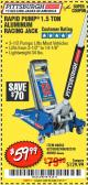 Harbor Freight Coupon RAPID PUMP 1.5 TON ALUMINUM RACING JACK Lot No. 68053/69252/60569/62160/62496/62516 Expired: 10/1/17 - $59.99