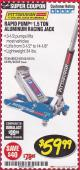 Harbor Freight Coupon RAPID PUMP 1.5 TON ALUMINUM RACING JACK Lot No. 68053/69252/60569/62160/62496/62516 Expired: 3/31/18 - $59.99