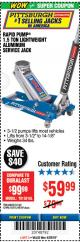 Harbor Freight Coupon RAPID PUMP 1.5 TON ALUMINUM RACING JACK Lot No. 68053/69252/60569/62160/62496/62516 Expired: 4/29/18 - $59.99