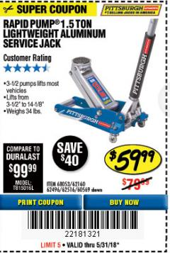 Harbor Freight Coupon RAPID PUMP 1.5 TON ALUMINUM RACING JACK Lot No. 68053/69252/60569/62160/62496/62516 Expired: 5/31/18 - $59.99
