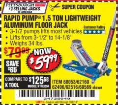 Harbor Freight Coupon RAPID PUMP 1.5 TON ALUMINUM RACING JACK Lot No. 68053/69252/60569/62160/62496/62516 Expired: 10/8/18 - $59.99