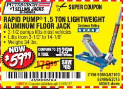 Harbor Freight Coupon RAPID PUMP 1.5 TON ALUMINUM RACING JACK Lot No. 68053/69252/60569/62160/62496/62516 Expired: 11/15/18 - $59.99